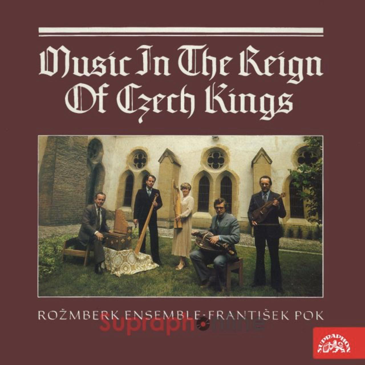Rožmberská kepela – Hudba za vlády českých králů