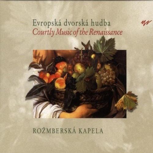 Rožmberská kepela – Evropská dvorská hudba